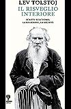 Il risveglio interiore: Scritti sull'uomo. La religione, la società