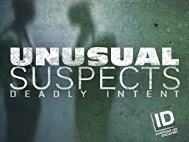 Unusual Suspects Deadly Intent Season 9