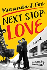 Next Stop: Love Kindle Edition