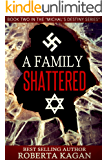 A Family Shattered: Book Two in the Michal's Destiny Series