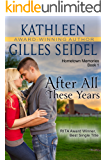 After All These Years (Hometown Memories, Book 1)