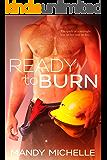 Ready to Burn