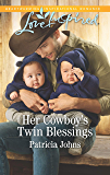 Her Cowboy's Twin Blessings: A Fresh-Start Family Romance (Montana Twins)