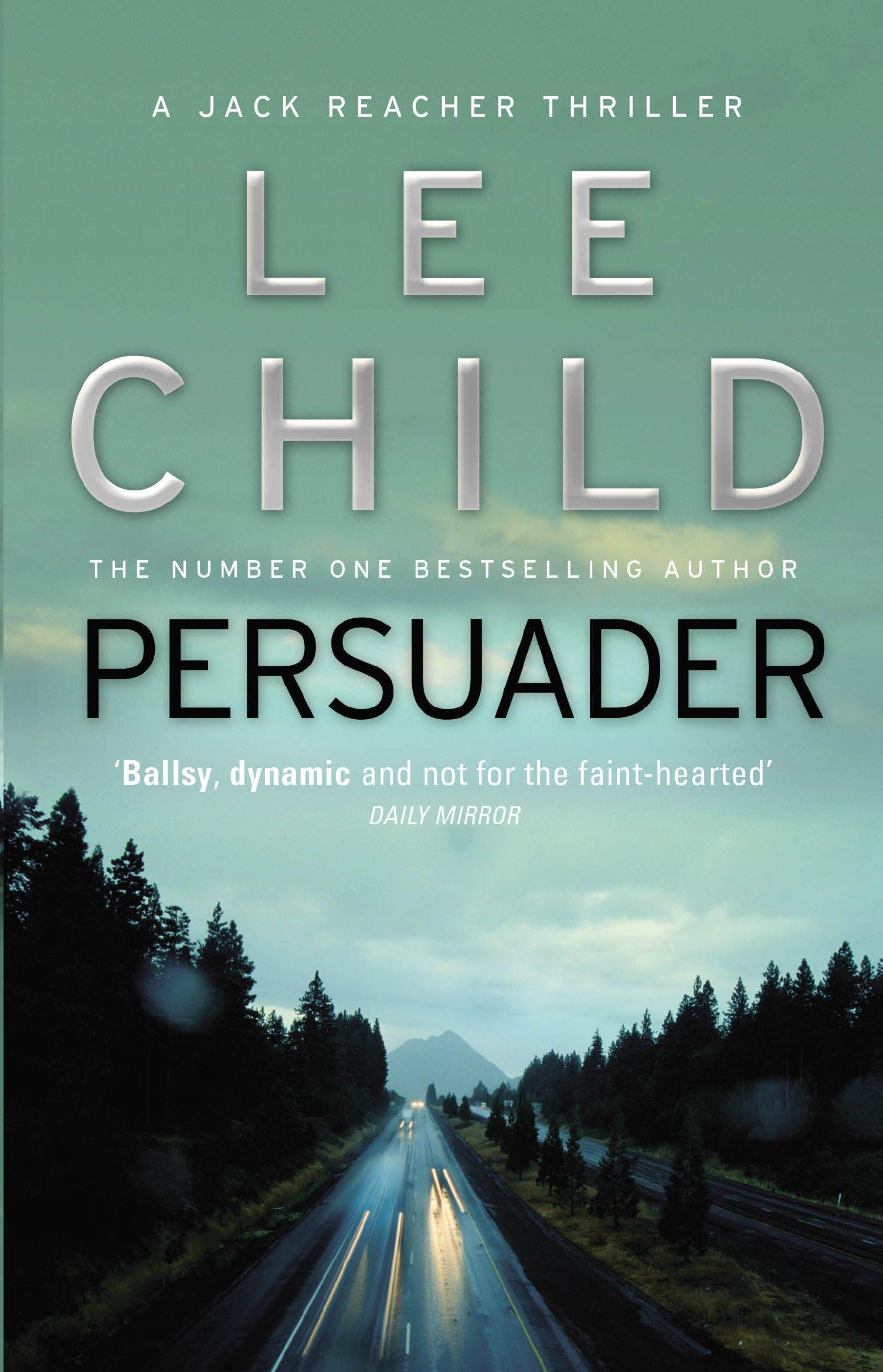 Persuader: (jack Reacher 7): Amazon: Lee Child: 8601200408386: Books