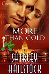 More Than Gold (Capitol Chronicles Book 3) Kindle Edition