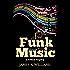 Funk Music: A Critical Enquiry