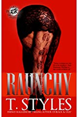Raunchy (The Cartel Publications Presents) (Raunchy series Book 1) Kindle Edition