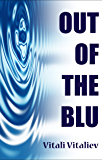 Out of the Blu: A Science-Fiction Comedy Thriller