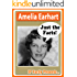 Amelia Earhart Biography for Kids (Just the Facts Book 9)