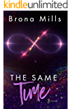 The Same Time (Time Series book 2)