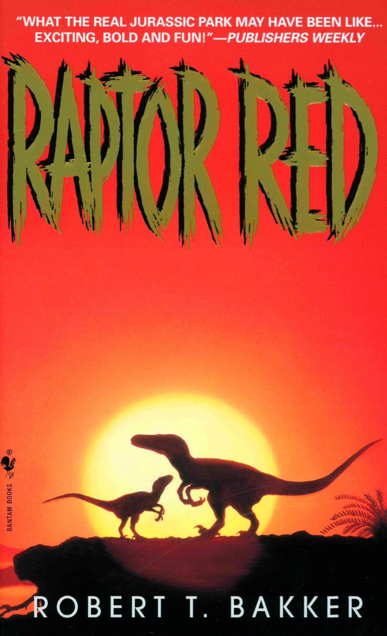 Download Raptor Red By Robert T Bakker