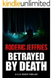 Betrayed by Death (C.I.D. Room Book 13)