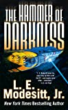 Hammer of Darkness, The (Tor Science Fiction)