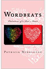 Wordbeats: The Pulsations of a Young Poet's Heart Kindle Edition