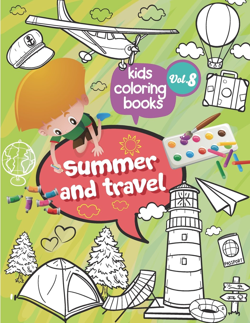 Kids coloring books Summer and travel: Kids coloring books Summer and travel : toddler coloring books Activity Books for Kids Ages 2-4, 4-8, Fun Early ... Workbook pre K (Large, 8.5 x 11 in.) pdf epub