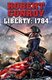 Liberty 1784: The Second War For Independance