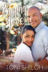Buying Love: A Maple Run Novel (The Maple Run Series Book 1) Kindle Edition