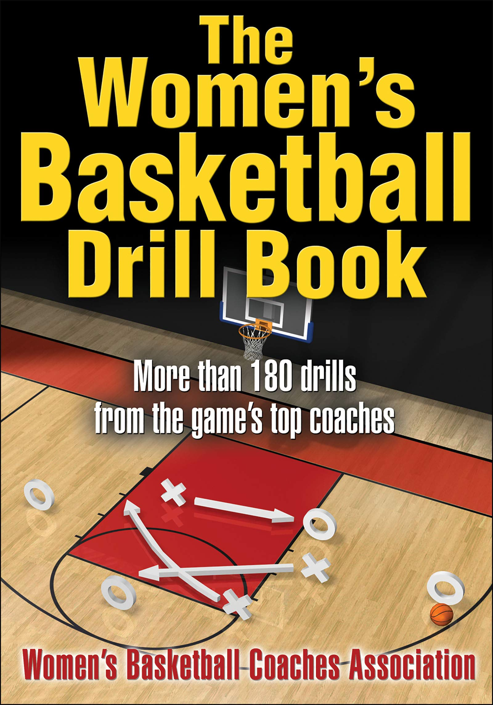 The Women's Basketball Drill Book: Women's Basketball Coaches Association:  9780736068468: Amazon.com: Books