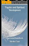 Psychic and Spiritual Development: a personal handbook