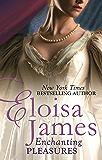 Enchanting Pleasures (Pleasures Trilogy Book 3)