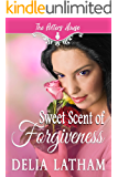 Sweet Scent of Forgiveness (The Potter's House Books Two)