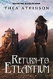 Return to Etlantium (Witches of Etlantium Book 6)