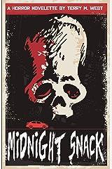 Midnight Snack: A Horror Novelette Kindle Edition