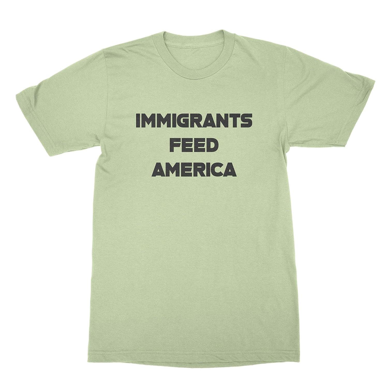 Immigrants Feed America Shirt Pro Immigrant Shirt Immigrants We Get The Job Done