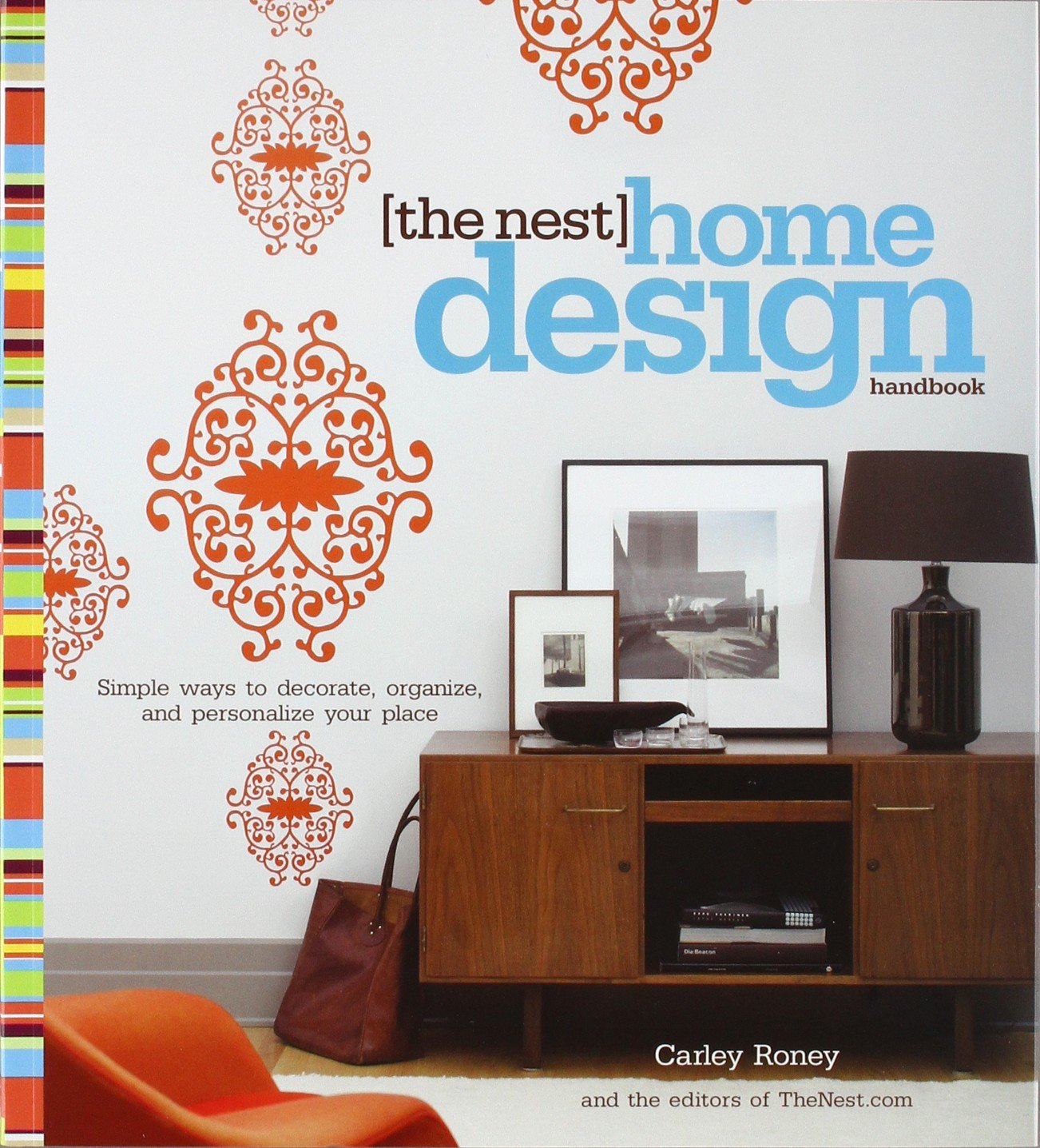 The Nest Home Design Handbook: Simple ways to decorate, organize ...