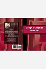 Design & Graphics Redefined Kindle Edition