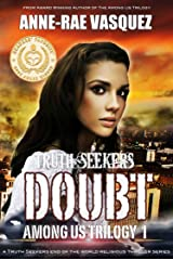 Doubt: a Truth Seekers end of the world religious thriller series (Among Us Trilogy Book 1) Kindle Edition