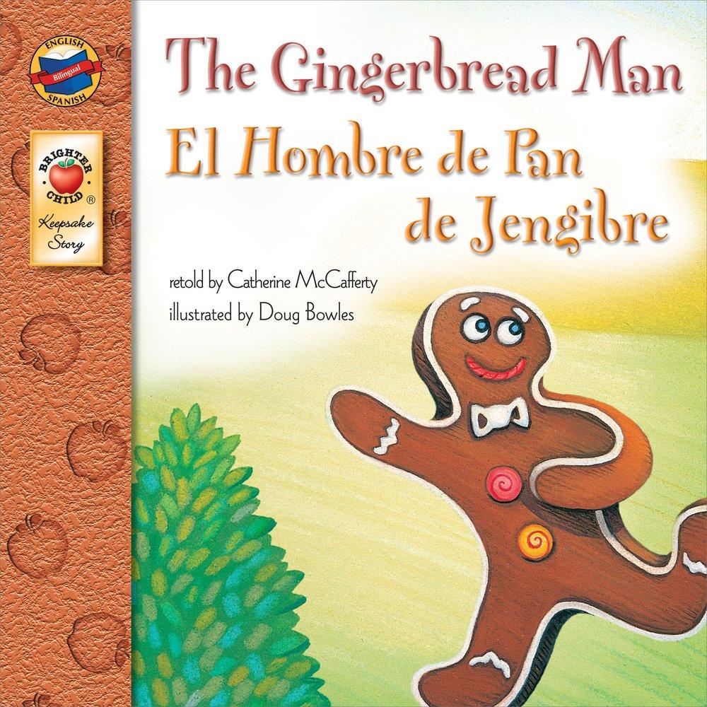 Download The Gingerbread Man, Grades PK - 3: El Hombre de Pan de Jengibre (Keepsake Stories) pdf epub
