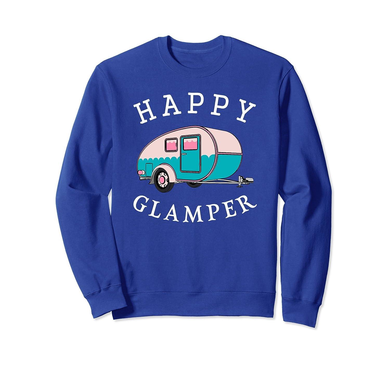 Happy Glamper Sweatshirt, Cute Glamping Camp Apparel-alottee gift