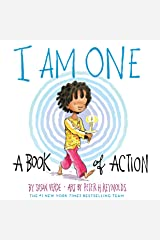 I Am One: A Book of Action (I Am Books) Kindle Edition