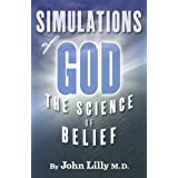 Simulations of God: The Science of Belief (Timeless Wisdom)