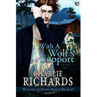 With a Wolf's Support (Wolves of Stone Ridge Book 47) (English Edition)