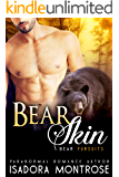 Bear Skin: An Oil Bearons Romance (Bear Fursuits Book 5)