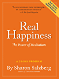 Real Happiness - Enhanced Ebook Edition: The Power of Meditation: A 28-Day Program