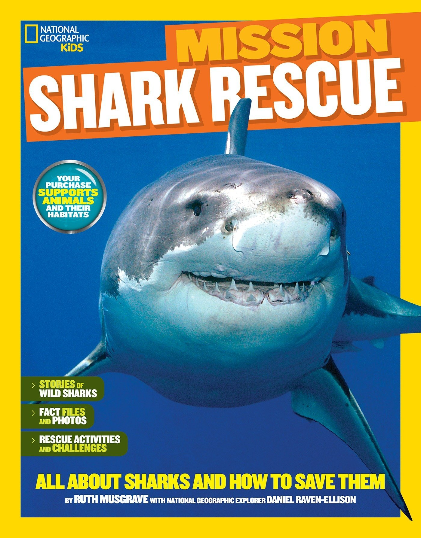 National Geographic Kids Mission: Shark Rescue: All About Sharks and How to Save Them (NG Kids Mission: Animal Rescue) by National Geographic Children's Books (Image #1)