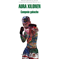 Campeón gabacho (Premio Mauricio Achar / Literatura Random House 2015) (Spanish Edition)