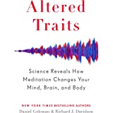 Altered Traits: Science Reveals How Meditation Changes Your Mind, Brain, and Body