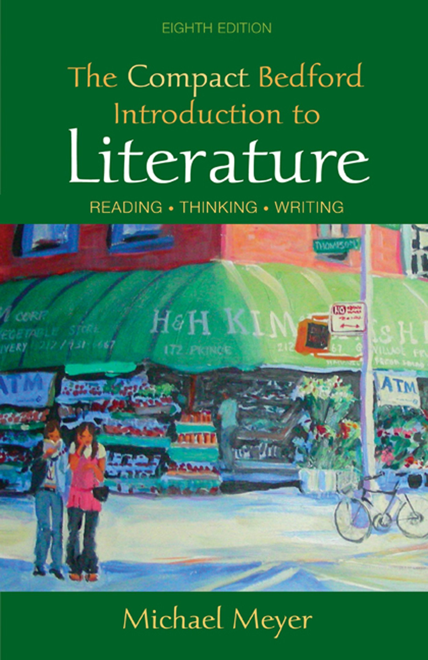 Compact Bedford Introduction to Literature: Michael Meyer: 9780312474119:  Amazon.com: Books