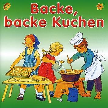 Backe Backe Kuchen Kinderlieder Fur Die Kleinsten Amazon De Musik