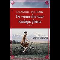 De vrouw die naar Kasghar fietste