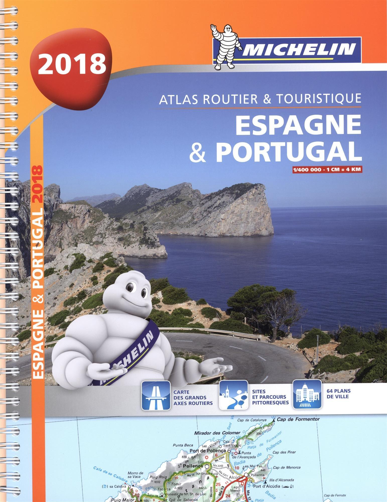 Espagne & Portugal 2018 - Atlas Routier et Touristique Relié – 1 janvier 2018 Michelin 2067227726 Atlas routiers