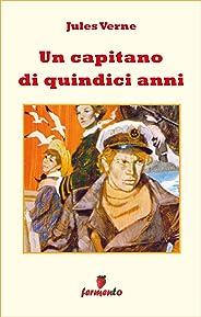 Un capitano di quindici anni (Emozioni senza tempo Vol. 238) (Italian Edition)