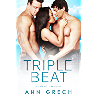 Triple Beat (Rule of Three Book 2)