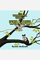 The Wonderful World of Willow (Willow and Coco Children's Series Book 1) Kindle Edition