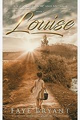 Louise (Grandma, Mom, and Me Book 1) Kindle Edition