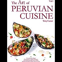 The Art of Peruvian Cuisine Vol. 1
